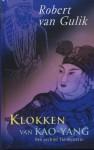 Klokken van Kao-yang (Rechter Tie-mysteries #3) - Robert van Gulik