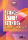 Science Teacher Retention: Mentoring and Renewal - Michael Connor