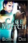 Cage Match - Bonnie Dee