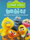 Meet the Sesame Street Babies (Board Book) - Anna Ross