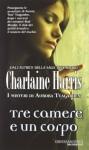 Tre camere e un corpo - Charlaine Harris