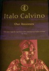 Our Ancestors: Cloven Viscount; Baron in the Trees; Non-Existent Knight - Italo Calvino, Archibald Colquhoun