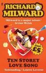 Ten Storey Love Song. Richard Milward - Richard Milward