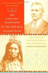 The Life and Traditions of the Red Man: Reading Line: A rediscovered treasure of Native American literature - Joseph Nicolar, Annette Kolodny, Charles Norman Shay