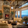 Spectacular Homes of the Southwest: An Exclusive Showcase of the Southwest's Finest Designers - Panache Partners, LLC