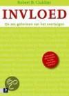 Invloed, theorie en praktijk - Robert B. Cialdini, Marjolijn Stoltenkamp