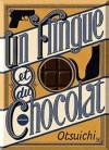 Un flingue et du chocolat - Otsuichi, Yoshimi Minemori, Patrick Honnoré