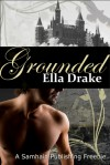Grounded: A Hayle Raven Story - Ella Drake