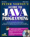 Peter Norton's Guide to Java Programming: With CDROM - Peter Norton, William Stanek