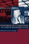 Powered by Coalition: The Story of Independent Sector - Brian O'Connell