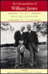The Correspondence of William James: William & Henry, 1897-1910 - Henry James, William James, Ignas K. Skrupskelis