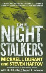 The Night Stalkers: Top Secret Missions of the U.S. Army's Special Operations Aviation Regiment - Michael J. Durant, Steven Hartov