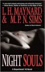 Night Souls - L.H. Maynard, M.P.N. Sims