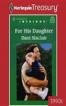 For His Daughter - Dani Sinclair