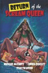 Return of the Scream Queen: Embrace of the Aztec Vampire - Michael McCarty, Linnea Quigley, Stan Swanson
