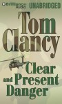 Clear and Present Danger - Tom Clancy, J Charles