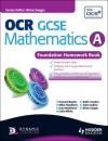 OCR Gcse Mathematics A. Foundation Homework Book - Howard Baxter, Michael Handbury, John Jeskins, Jean Matthews, Mark Patmore