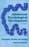 Adolescent Psychological Development - David Moshman