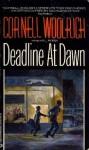 Deadline at Dawn - Cornell Woolrich, William Irish