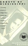 Ghosts of Mississippi: The Murder of Medgar Evers, the Trials of Byron De La Beckwith, and the Haunting of the New South - Maryanne Vollers