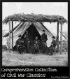 Comprehensive Collection of Civil War Classics - Stephen Crane, Ulysses S. Grant, Robert E. Lee