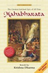 Mahabharata - The Greatest Spiritual Epic of All Time by Krishna Dharma - Krishna Dharma