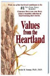 Values from the Heartland: Stories of an American Farmgirl - Bettie B. Youngs