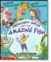 Ordinary Amos and the Amazing Fish (Look-Look) - Eugenie Fernandes, Henry Fernandes