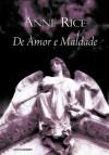 De amor e maldade (Portuguese Edition) - Anne Rice