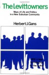 The Levittowners - Herbert J. Gans