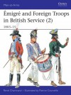 Emigre and Foreign Troops in British Service (2) 1803-15 - René Chartrand