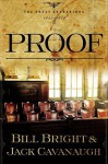 Proof - Bill Bright, Jack Cavanaugh