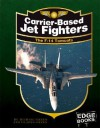 Carrier-Based Jet Fighters: The F-14 Tomcats (War Machines) - Michael Green, Gladys Green