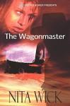 The Wagonmaster - Nita Wick