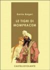 Le Tigri di Mompracem - Emilio Salgari