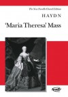 Maria Theresa Mass: Vocal Score the New Novello Choral Edition - Joseph Haydn, Michael Pilkington