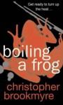Boiling a Frog - Christopher Brookmyre