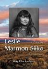 Leslie Marmon Silko: A Literary Companion - Mary Ellen Snodgrass