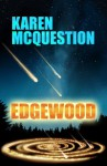 Edgewood - Karen McQuestion