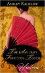 The Samurai's Forbidden Touch - Ashley Radcliff