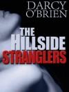 The Hillside Stranglers - Darcy O'Brien