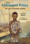 The Kidnapped Prince: The Life of Olaudah Equiano - Olaudah Equiano, Ann Cameron