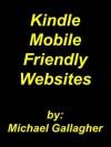 Kindle Mobile Friendly Websites - Michael Gallagher