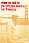 What the Hell for You Left Your Heart in San Francisco - Bienvenido N. Santos