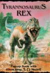 Tyrannosaurus Rex: Pop-up Book w/ 3D Model - John Sibbick