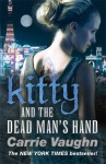 Kitty and the Dead Man's Hand (Kitty Norville #5) - Carrie Vaughn