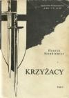 Krzyżacy. Tom I - Henryk Sienkiewicz
