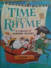 Time for a Rhyme: a Collection of Nursery Rhymes - Lucy Kincaid, Eric Kincaid