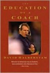 The Education of a Coach - David Halberstam