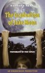 The Graduation of Jake Moon (Audio) - Barbara Park, Fred Savage